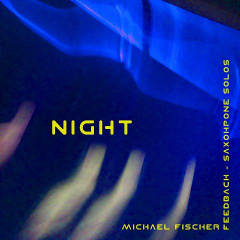 Michael Fischer - Night